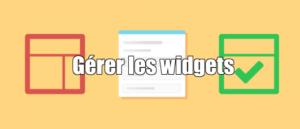 gérer les widgets sous Wordpress